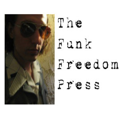 The Funk Freedom Press